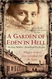 A Garden of Eden in Hell: The Life of Alice Herz-Sommer