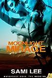 Moonlight Mirage (Bandicoot Cove Book 3)