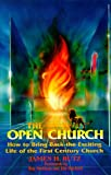 The Open Church by James H. Rutz