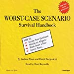 The Worst-Case Scenario Survival Handbook | Joshua Piven,David Borgenicht