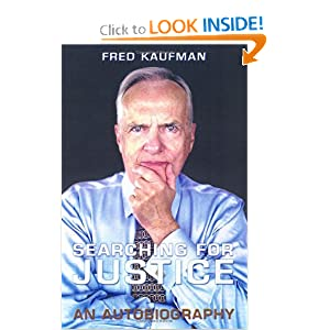 Searching for Justice: An Autobiography (Osgoode Society for Canadian Legal History) by Fred Kaufman