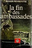 La fin des ambassades par Peyrefitte