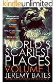 World's Scariest Places: Volume One (Suspense Horror Thriller & Mystery Novel): Occult & Supernatural Crime Series (Suicide Forest & The Catacombs)