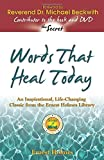 Words That Heal Today: An Inspirational, Life-Changing Classic from the Ernest Holmes Library