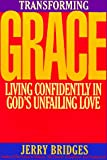 Transforming Grace (0891096566) by Jerry Bridges