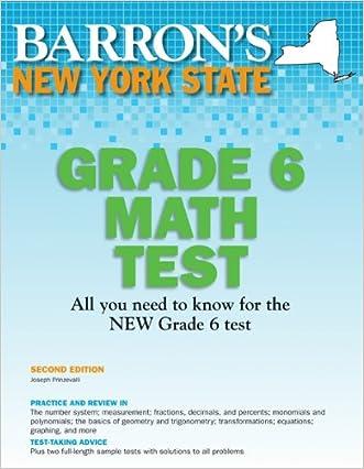 New York State Grade 6 Math Test, 2nd Edition (Barron's New York State Grade 6 Math Test)