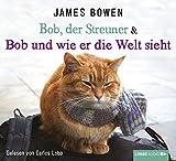 Image de Bob, der Streuner & Bob und wie er die Welt sieht: Buch 1 & 2. (James Bowen Bücher)