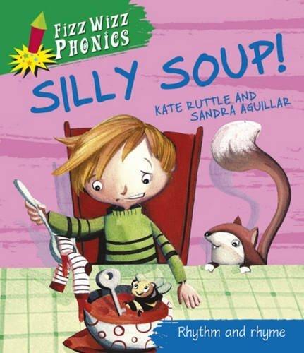 fizz-wizz-phonics-silly-soup-by-ruttle-kate-2012-paperback