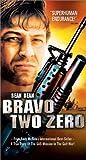 Bravo Two Zero [VHS]