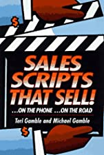 Sales Scripts That Sell by Gamble