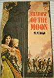 Shadow of the Moon (0552086185) by Kaye, M.M.
