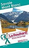Le Routard Savoie Mont Blanc 2013/2014
