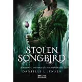 Stolen Songbird: Malediction Trilogy Book One (The Malediction Trilogy 1) ~ Danielle L. Jensen