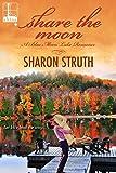 Share the Moon (A Blue Moon Lake Romance)
