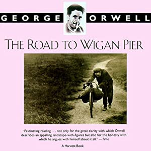 The Road to Wigan Pier Audiobook