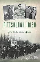 Pittsburgh Irish: Erin on the Three Rivers