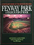 Fenway Park: Legendary Home of the Boston Red Sox (0316103373) by Boswell, John