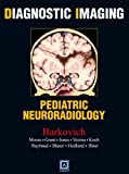 img - for Diagnostic Imaging: Pediatric Neuroradiology, 1e book / textbook / text book