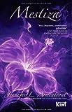 Mestiza (Saga Covenant) (Volume 1) (Spanish Edition)