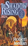 The Shadow Rising (The Wheel of Time, Book 4) (0312854315) by Robert Jordan