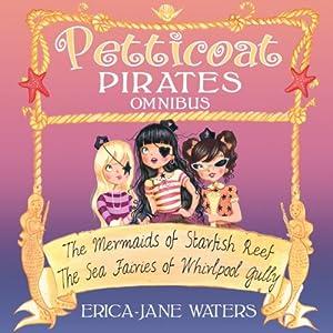 Petticoat Pirates Omnibus | [Erica-Jane Waters]