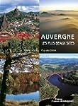 Auvergne, les plus beaux sites : Cant...