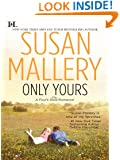 Only Yours (Fool's Gold series Book 5)