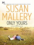 Only Yours (Fools Gold Book 5)