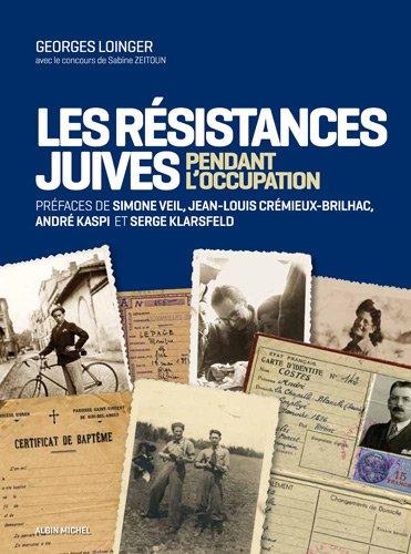 Les résistances juives pendant l'Occupation