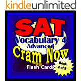 SAT Prep Test VOCABULARY ADVANCED Flash Cards--CRAM NOW!--SAT Exam Review Book & Study Guide (SAT Cram Now! 4) (English Edition)
