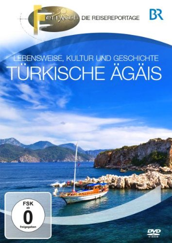 BR - Fernweh: Türkische Ägäis