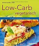 Low-Carb vegetarisch - Vegetarische Rezepte ohne Fisch und Fleisch