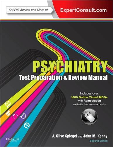 Psychiatry Test Preparation and Review Manual: Expert Consult - Online and Print, 2e (Psychiatry Boards compare prices)