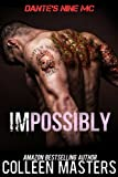 Impossibly (Dante's Nine MC) (English Edition)