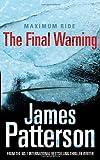 James Patterson Maximum Ride: The Final Warning