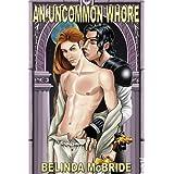 An Uncommon Whore ~ Belinda McBride