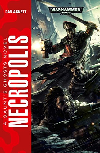 Necropolis (Gaunts Ghosts the Founding 3)