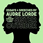 Sister Outsider: Essays and Speeches:...