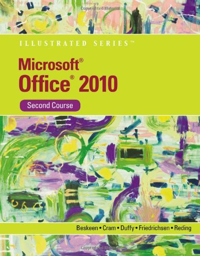 Microsoft Office 2010 Illustrated, Second Course (SAM...