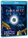 IMAX: Cosmic Voyage / Destiny in Spac...