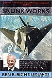 Ben R. Rich Skunk Works: A Personal Memoir of My Years at Lockheed