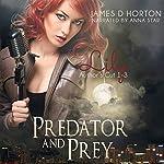 Lily: Predator & Prey, Books 1-3 | James D. Horton