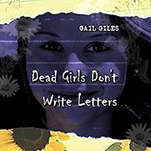 Dead Girls Don't Write Letters Audiobook