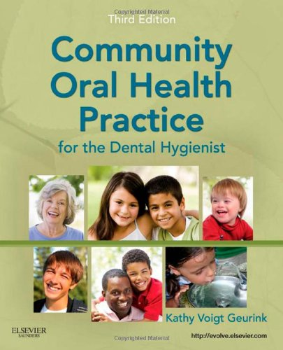 Community Oral Health Practice for the Dental Hygienist,...