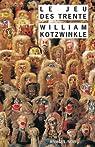 Le jeu des trente par William Kotzwinkle