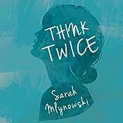 Think Twice | Sarah Mlynowski