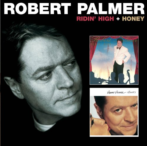 Robert Palmer - Ridin High / Honey - Zortam Music