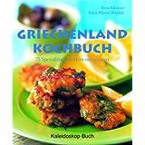 """Griechenland Kochbuch: 75 Spezialit�ten modern interpretiertvon """"Rena Salaman"""""""