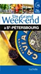 Un Grand Week-End � Saint-P�tersbourg