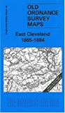 img - for East Cleveland 1865-84: One Inch Sheet 034 (Old O.S. Maps of England and Wales) book / textbook / text book
